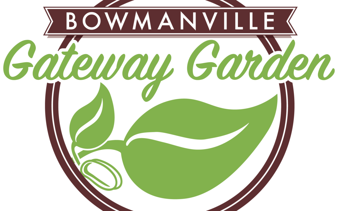 Please Consider a Gift to the Bowmanville Gateway Garden